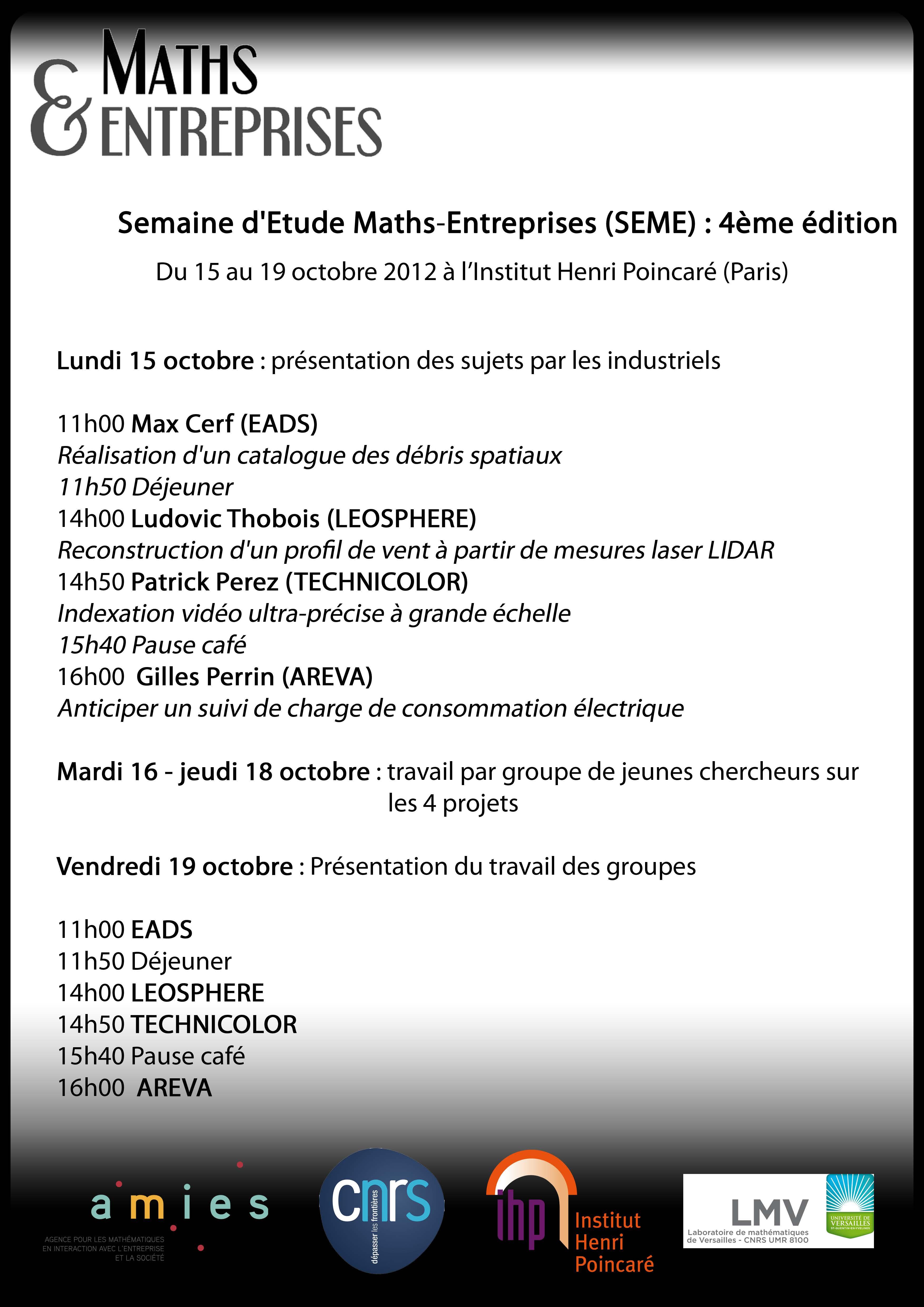 4ème Semaine d'Etude Mathématiques et Entreprises (SEME 4)