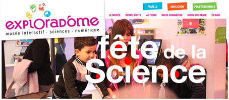 Fête de la science à l'exploradome