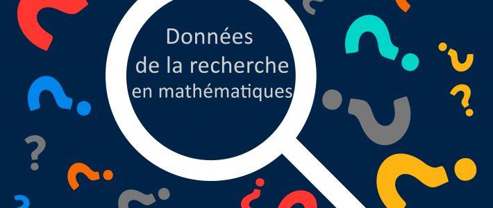 Enquête sur les données de la recherche dans les laboratoires de mathématiques